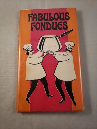 Fabulous Fondues. Dorothy H. Becker, Nancy S. Wallace