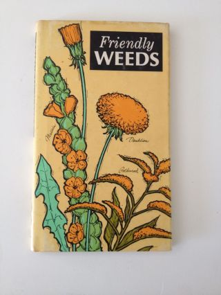 Friendly Weeds. Jeff Hill