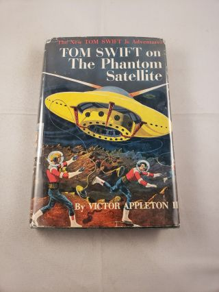 Tom Swift On The Phantom Satellite. Victor II Appleton