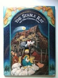 The Stable Rat and Other Christmas Poems. Julia and Cunningham, Anita Lobel