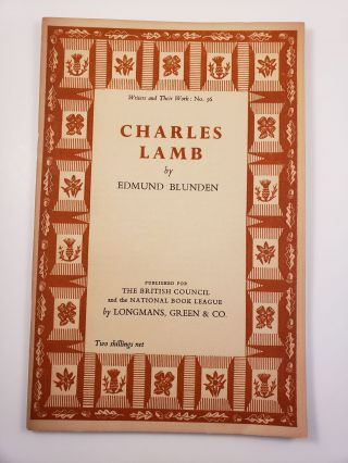 Charles Lamb. Writers and their Work: No. 56. Edmund Blunden.
