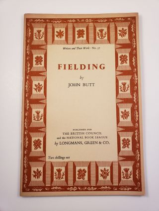 Fielding. Writers and their Work: No. 57. John Butt