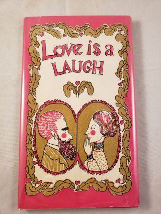 Love Is A Laugh. Margaret Greenman