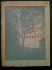 The Serene World of Corot: An Exhibition in Aid of the Salvation Army War Fund. Nov. 11 to Dec....