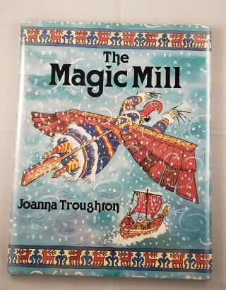 The Magic Mill. Joanna Troughton