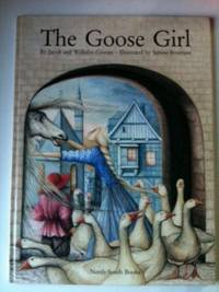 The Goose Girl. Jacob Grimm, Wilhelm, Anthea Bell.