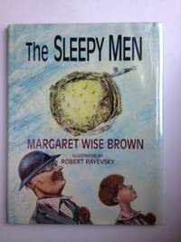The Sleepy Men. Margaret Wise Brown