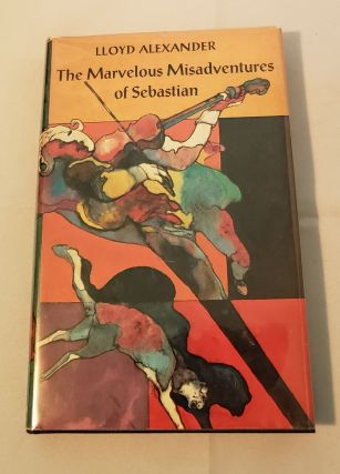 The Marvelous Misadventures Of Sebastian. Lloyd Alexander