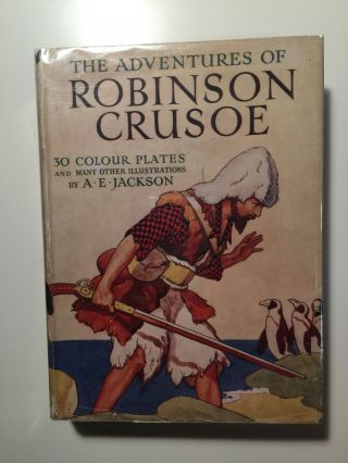 The Adventures Of Robinson Crusoe. Daniel Defoe