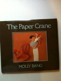 The Paper Crane. Molly Bang