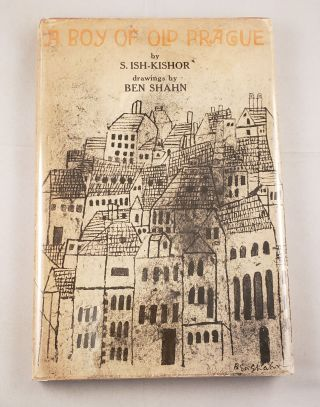 A Boy Of Old Prague. Sulamith Ish-Kishor, Ben Shahn