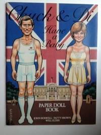 Chuck and Di Have a Baby Paper Doll Book. John Boswell, Patty Brown, Will Elder