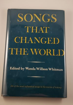 Songs That Changed The World. Wanda Willson Whitman