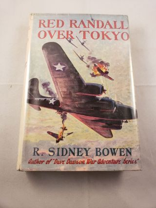Red Randall Over Tokyo. R. Sidney Bowen