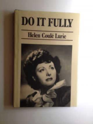 Do It Fully. Helen Coule and Lurie, by B. H. Rubin
