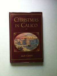 Christmas In Calico. Jack Curtis