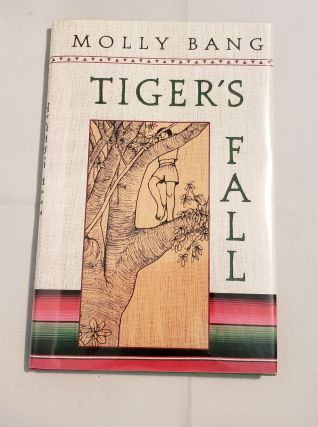 Tiger's Fall. Molly Bang