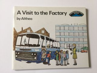 A Visit to the Factory. Althea and, Jean Vaughan