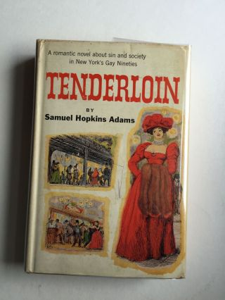 Tenderloin. Samuel Hopkins Adams