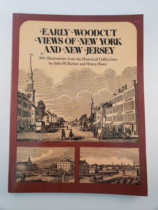 Early Woodcut Views of New York and New Jersey. John Barber, Henry Howe