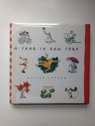 A Year In New York. Elisha Cooper.
