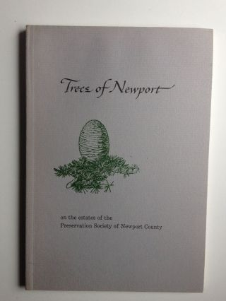 Trees of Newport on the estates of the Preservation Society of Newport County. Richard L.  Champlin.