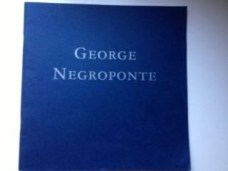 George Negroponte Recent Paintings;. Inc New York: Jason McCoy, 1995, March 8 to April 22