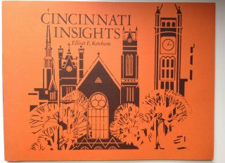 Cincinnati Insights. Elliott E. Ketcham