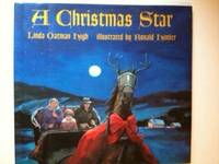 A Christmas Star. Linda Oatman and High, Ronald Himler