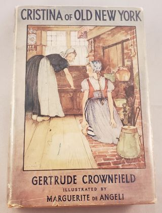 Cristina Of Old New York. Gertrude Crownfield.
