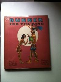 Runner For The King. Rowena Bennett