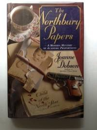 The Northbury Papers. Joanne Dobson