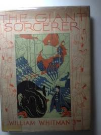 The Giant Sorcerer Or The Extraordinary Adventures Of Raphael And Cassandra. William 3rd and...