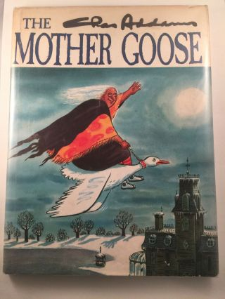 The Chas Addams Mother Goose. Chas Addams