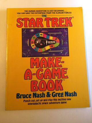 The Star Trek Make-A-Game Book. Bruce Nash, Greg Nash