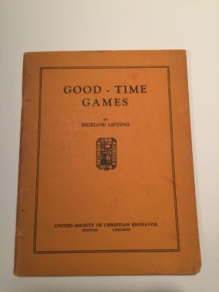 Good-Time Games. Bigelow Lipting