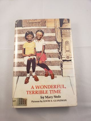 A Wonderful, Terrible Time. Mary and Stolz, Louis S. Glanzman.