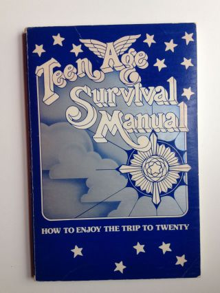 Teenage Survival Manual How To Enjoy The Trip To Twenty. H. Samm Coombs