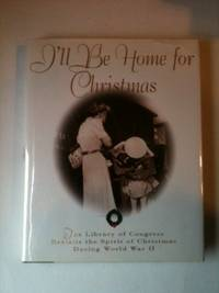 I'll Be Home For Christmas The Library of Congress Revisits The Spirit Of Christmas During...
