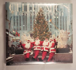 Celebration: Christmas In New York. Geoffrey N. Bradfield
