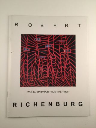 Robert Richenburg Works On Paper From The 1940s. December NY: David Findlay Jr Fine Art, 2005