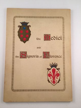 The Medici And The Signoria Of Florence (Synthesis Chronhistorical). Arcangelo Cangini.