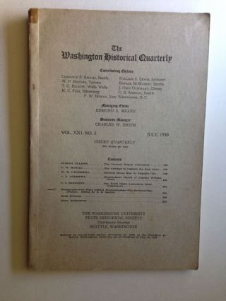 The Washington Historical Quarterly July 1930 Vo. XXI. No. 3. Edmond Meany, Managing