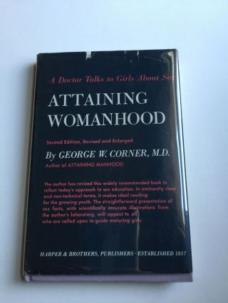 Attaining Womanhood A Doctor Talks To Girls About Sex. George W. M. D. Corner