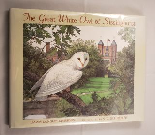 The Great White Owl Of Sissinghurst. Dawn Langley and Simmons, S. D. Schindler
