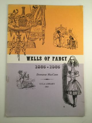 Wells Of Fancy 1865-1965. 1965 Los Angeles: Library of the University Of California December 1,...