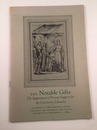 101 Notable Gifts The Importance Of Private Support For The University Libraries. October 8 to...