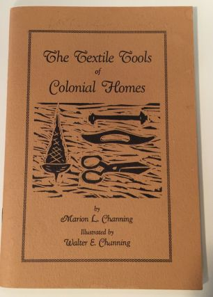 The Textile Tools of Colonial Homes From Raw Materials to Finished Garments before Mass...