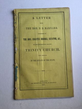 A Letter From D. D. Barnard, Addressed to Erastus Brooks, Senator, Etc. on the Proceedings...