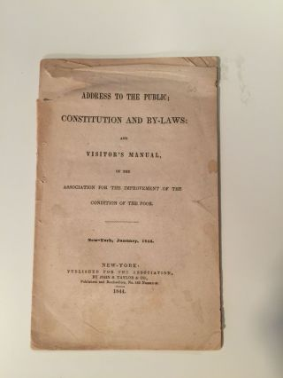 Address To The Public; Constitution And By-Laws: And Visitor's Manual, Of The Association For The Improvement Of The Condition Of The Poor